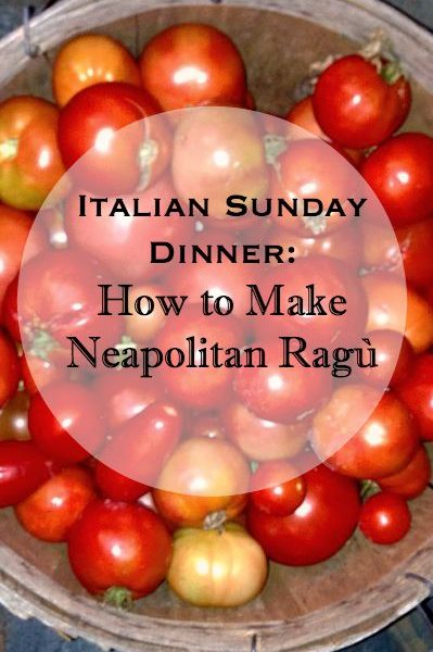 Italian Sunday Dinner: How to Make Neapolitan Ragù | CarriesExperimentalKitchen.com