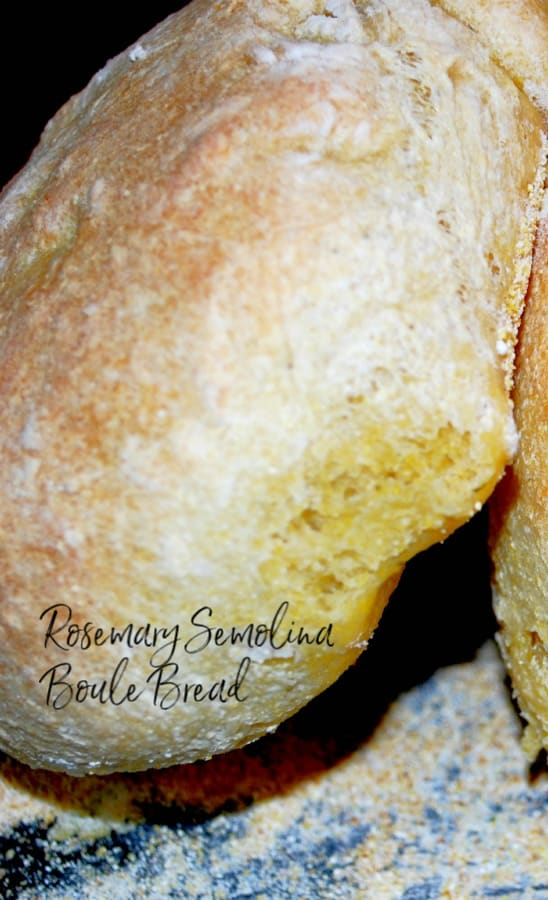This Rosemary Semolina Boule Bread made with bread flour, cornmeal and fresh rosemary makes the perfect bread bowl for your favorite soup.