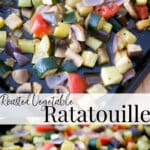 Roasted Vegetable Ratatouille made with fresh eggplant, zucchini, yellow squash, mushrooms, onions and tomatoes is a healthy side dish or main meal.