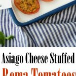 Asiago cheese, garlic, fresh rosemary and chopped tomatoes combined with Italian breadcrumbs stuffed inside ripe Roma tomatoes.
