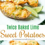 Twice Baked Lime Sweet Potatoesmade with fresh limes are a creamy, tangy side dish are delicious and simple to make.