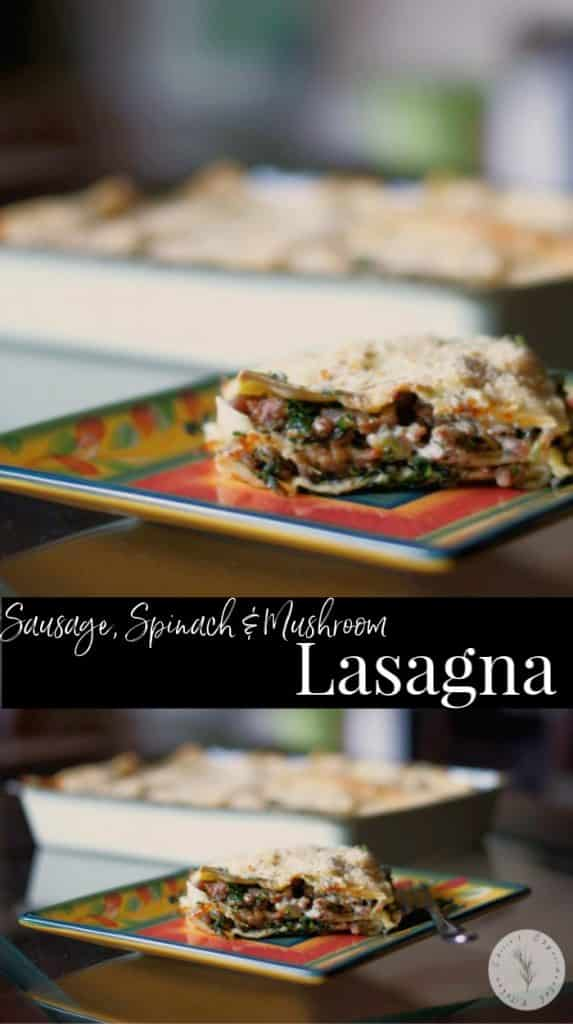 Italian Sausage, Spinach & Mushroom Lasagna in a creamy Parmigiano Reggiano Cream Sauce baked in Chinet disposable bakeware.