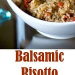 Balsamic Risotto with Grilled Chicken, Fresh Spinach & Sun Dried Tomatoes is so flavorful and substantial, you can make this for a quick weeknight meal.