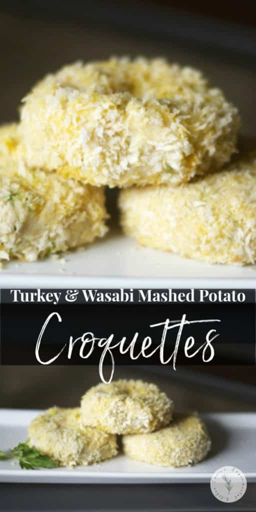 Turn leftover Thanksgiving turkey into a new meal with a slight kick with these Turkey & Wasabi Mashed Potato Croquettes.