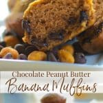 Chocolate Peanut Butter Banana Muffins are the perfect flavor combination. You can eat these for breakfast or an afternoon snack!
