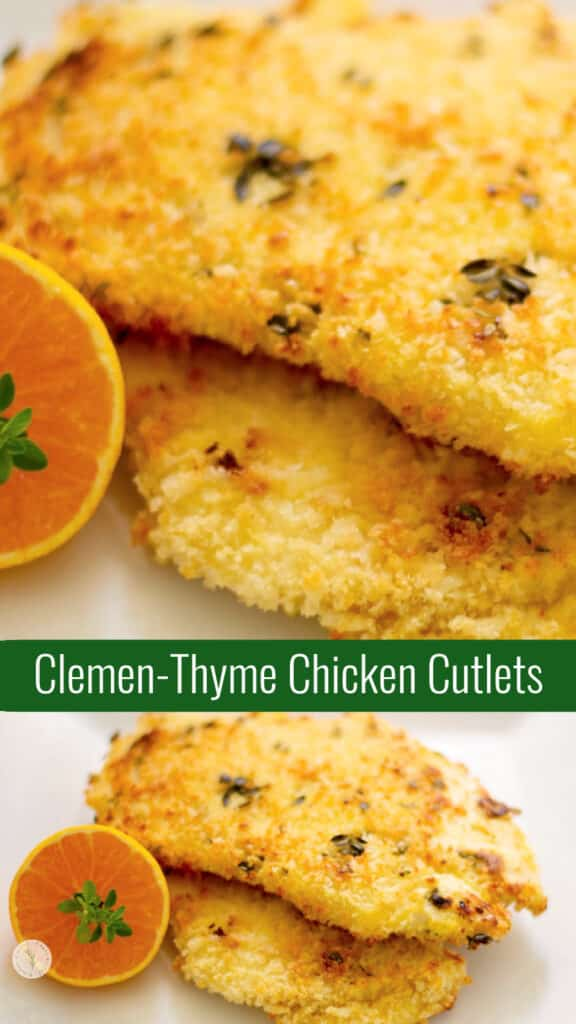 Boneless chicken cutlets dipped in a mixture of egg, clementine juice, and milk; then coated with thyme seasoned panko breadcrumbs.