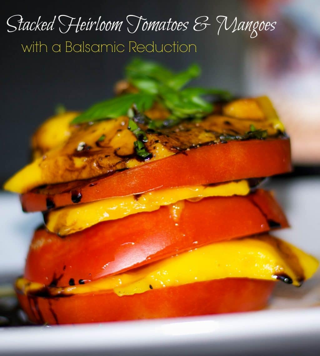 Sweet mangoes and fresh, ripened Jersey tomatoes stacked, then topped with a balsamic reduction.