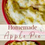 Homemade Apple Pie made with fresh picked McIntosh or Cortland apples mixed with cinnamon and sugar encased in a flaky pie crust. All you need is a scoop of vanilla ice cream!