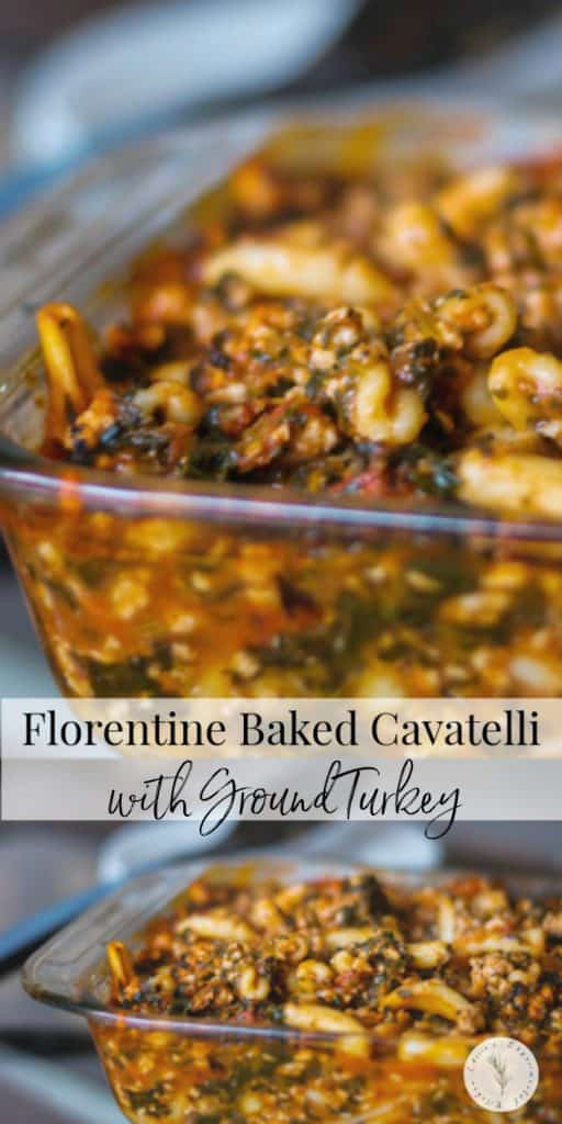 Florentine Baked Cavatelli made with ground turkey, spinach, & fire roasted tomatoes is a delicious casserole dish that's perfect for busy weeknights.