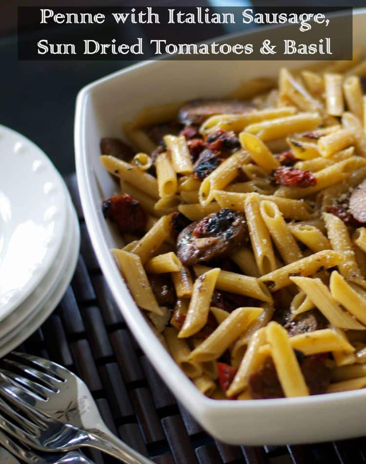 Penne pasta combined with sweet Italian sausage, sun dried tomatoes and fresh chopped basil.