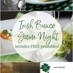 Celebrate St. Patrick's day with some green colored recipes or host an Irish Bunco game night including table cards and score card printables.