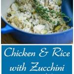 Chicken & Rice with Zucchini | CarriesExperimentalKitchen.com