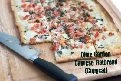 Olive Garden Caprese Flatbread