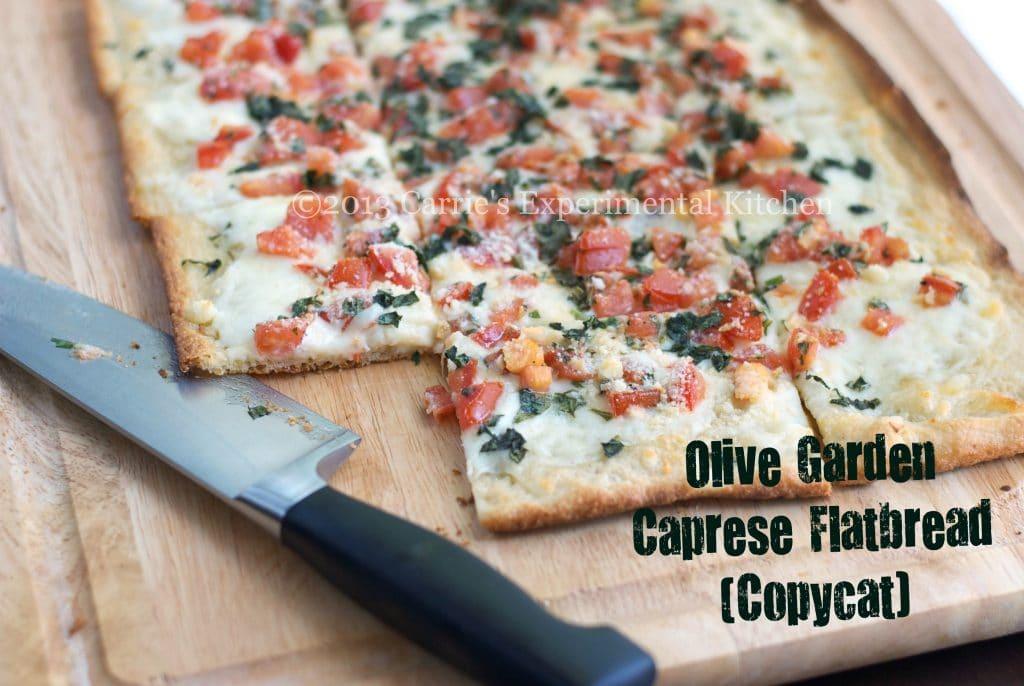 Olive Garden Caprese Flatbread Copycat Carrie S Experimental Kitchen