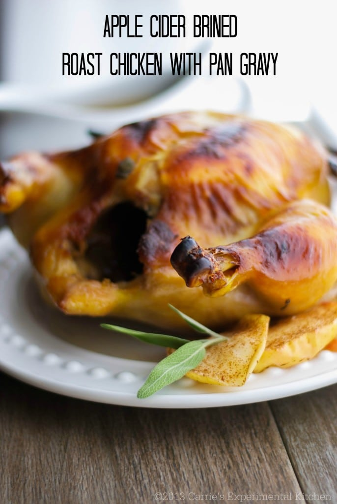 Apple Cider Brined Roasted Chicken with Pan Gravy - Carrie's ...
