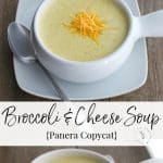 Enjoy one of your favorite restaurant menu items at home with my version of Panera Bread's creamy Broccoli and Cheese Soup.