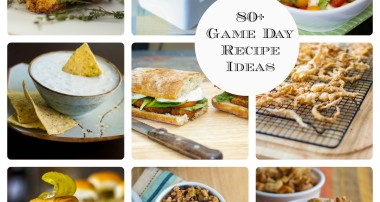 80+ Game Day Recipe Ideas