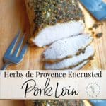 This Herbs de Provence Encrusted Pork Loin is a must try for Sunday dinner or holiday gatherings. The fragrant flavors of this dried spice go perfectly on chicken and fish as well.