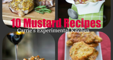 Top 10 Mustard Recipes for National Mustard Day