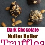 If you're looking for quick and easy peanut butter and chocolate dessert, these Dark Chocolate Nutter Butter Truffles are just the thing.