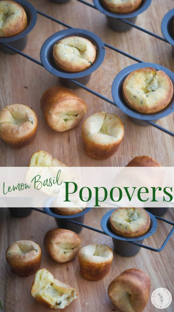 Lemon Basil Popovers made with flour, eggs, fresh basil and lemons are light and airy. They make the perfect addition to any family supper!