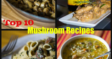 Top 10 Mushroom Recipes