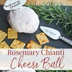 This Rosemary Chianti Cheese Ball made with three types of cheese, Italian Chianti and fresh rosemary makes a tasty appetizer any time of year.