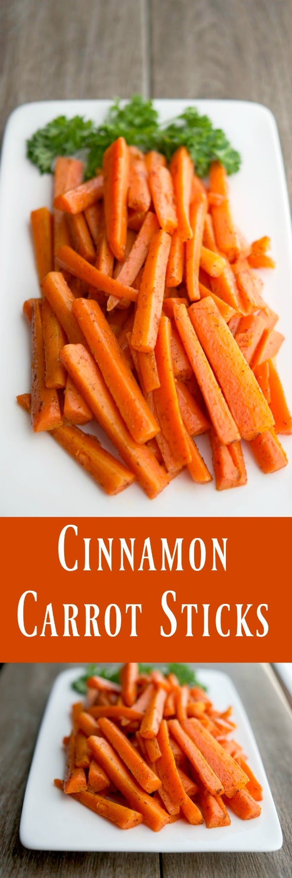 Add these flavorful Cinnamon CarrotSticks to your weeknight vegetable side dish rotation. They're super easy and delicious!