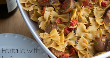 Farfalle with Italian Sausage & Vegetables in a White Wine Goat Cheese Sauce