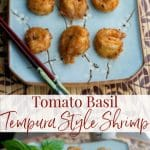 Shrimp lightly seasoned with McCormick's Tomato Basil Seasoning Mix, dipped in a tempura style batter; then fried until golden brown.