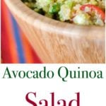 This healthy quinoa salad tossed with fresh avocado and tomatoes in a lime vinaigrette is light and delicious.
