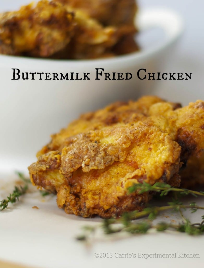 Buttermilk Fried Chicken - Carrie's Experimental Kitchen
