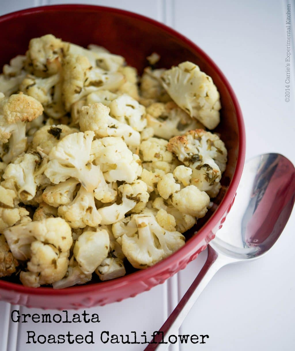 Gremolata Roasted Cauliflower | Carrie's Experimental Kitchen #cauliflower #