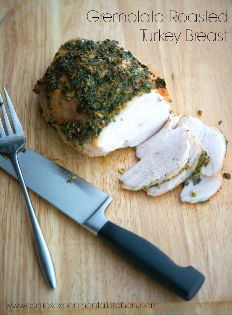 Gremolata Roasted Turkey Breast | CarriesExperimentalKitchen.com With a few simple, fresh ingredients like parsley, lemon and garlic, you can transform this turkey breast into a new family favorite.