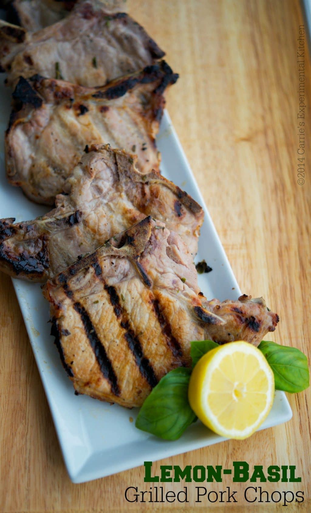 Lemon-Basil Grilled Pork Chops - Carrie's Experimental Kitchen