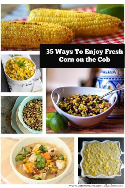 Summer is here and in NJ that means fresh corn on the cob. Here are 35 recipes to help you find the perfect way to enjoy the fresh corn this season,
