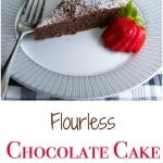 This Flourless Chocolate Cake is decadent and rich, just like a brownie and perfect for those following a gluten free lifestyle.