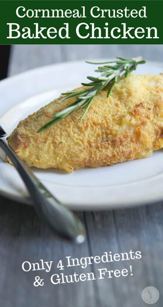 Cornmeal Crusted Baked Chicken: Bone in chicken breasts crusted with a mixture of cornmeal and fresh rosemary; then baked until golden brown.