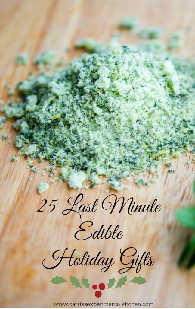 25 Last Minute Edible Holiday Gifts | Carrie's Experimental Kitchen #christmas #gifts #diy