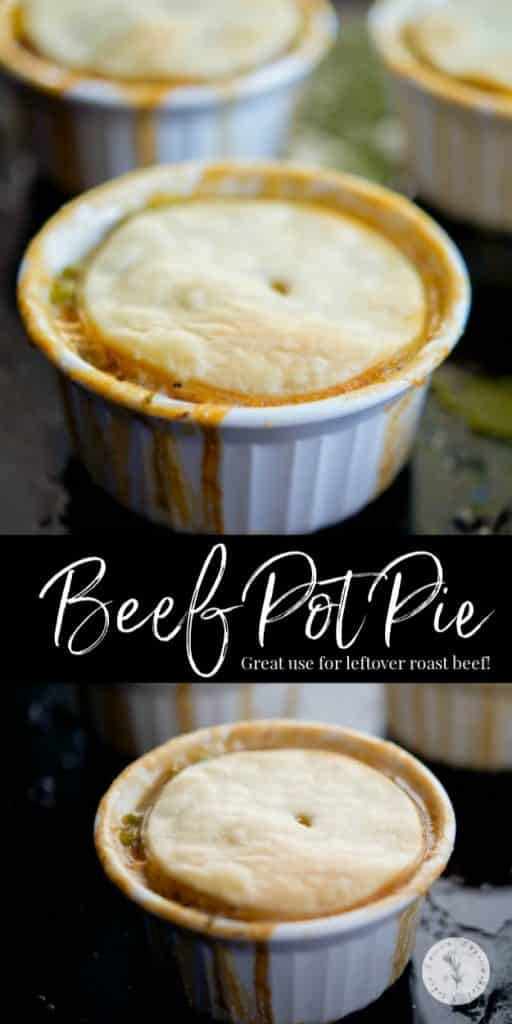 Individual Beef Pot Pie made with cooked roast beef and vegetables in a beef gravy; then topped with a buttery pie crust.