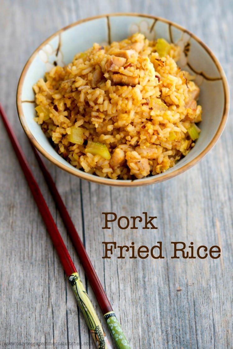 Pork Fried Rice - Carrie's Experimental Kitchen