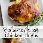 Apricot preserves combined with balsamic vinegar; then brushed on chicken thighs and baked is a deliciously simple weeknight meal idea.