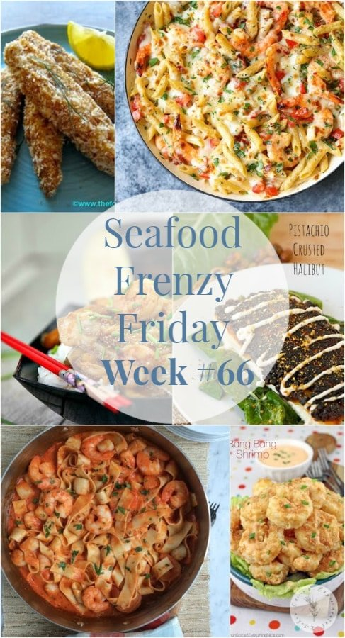 Seafood Frenzy Friday Week #66 from Carrie's Experimental Kitchen