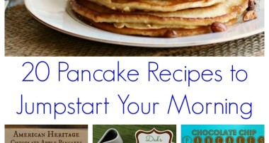 20 Pancake Recipes to Jumpstart Your Morning