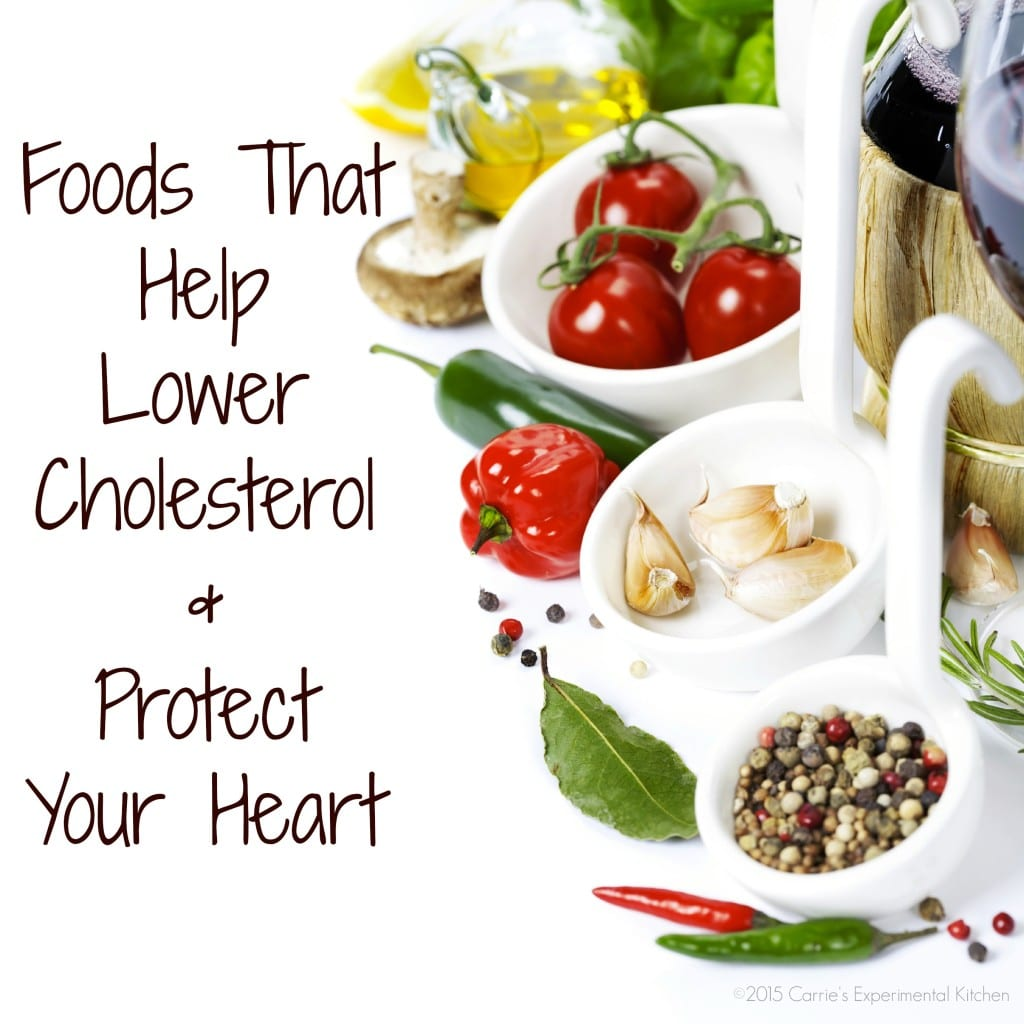 Foods that helps lower cholesterol amp protects your heart carrie s