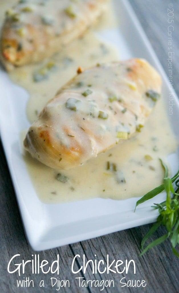 Grilled Chicken with a Dijon Tarragon Sauce | Carrie's Experimental Kitchen #chicken #glutenfree