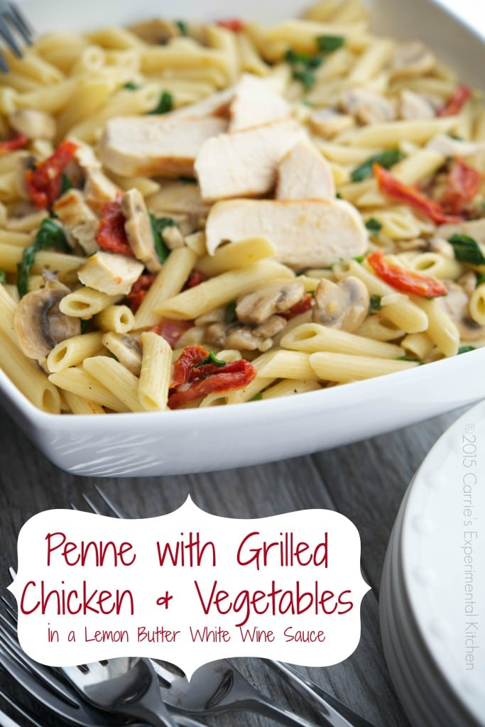 Penne with Grilled Chicken in a Lemon Butter White Wine Sauce #pasta #chicken #lemon