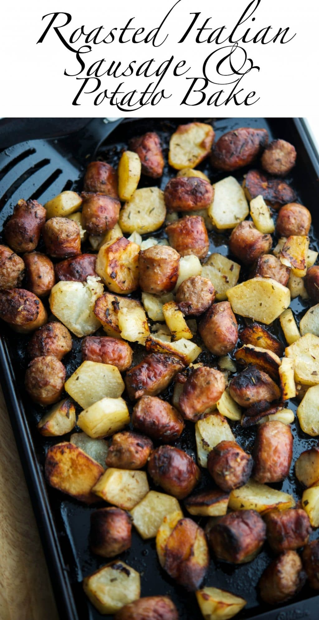 Whether it's for a weeknight supper, special occasion or family gathering, this recipe for Roasted Italian Sausage & Potato Bake will make everyone happy. #sausage #potatoes #sheetpan