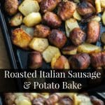 Whether it's for a weeknight supper, special occasion or large family gathering, this recipe for Roasted Italian Sausage & Potato Bake will make everyone happy.