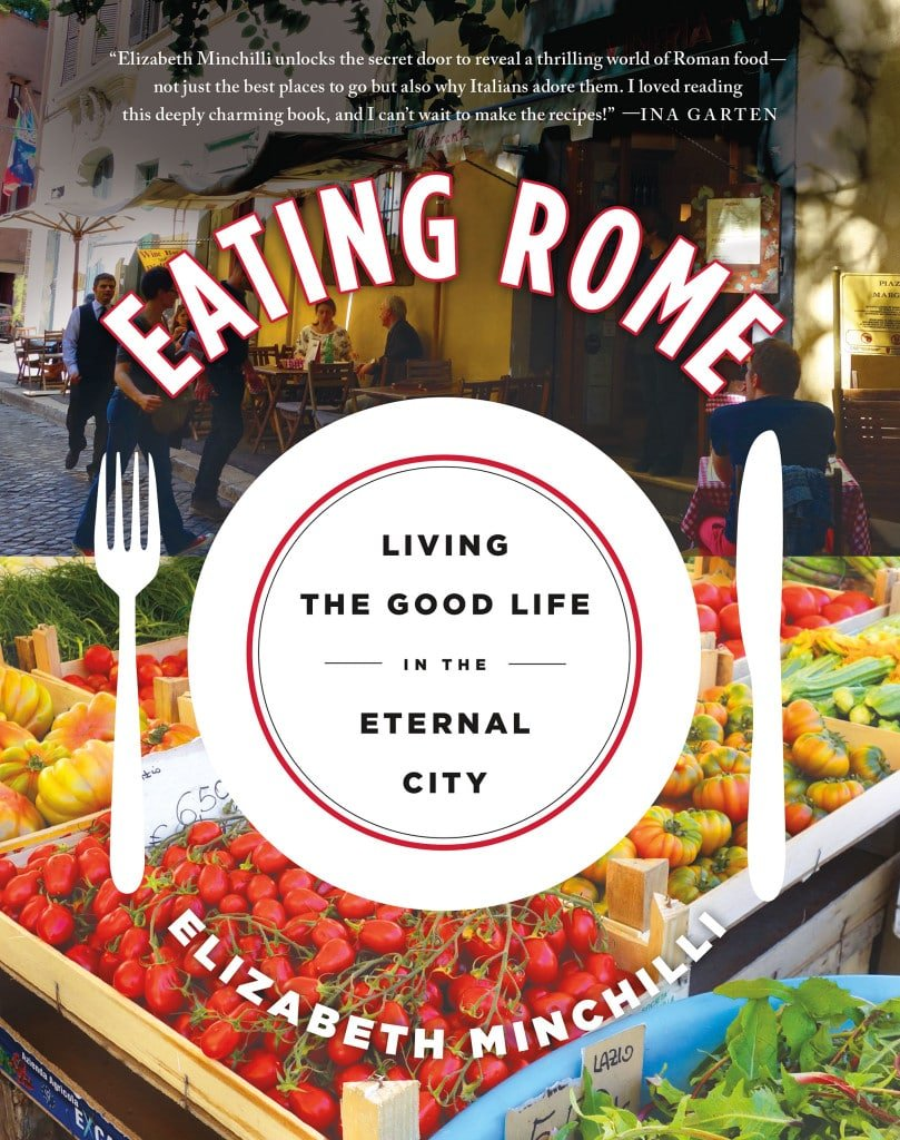 Eating Rome: Living the Good Life in the Eternal City Book Review